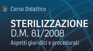 """Corso sulla """"Sterilizzazione – Aspetti Giuridici e Procedurali"""""""