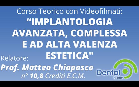 "Corso ""Implantologia Avanzata"" – Prof. Matteo Chiapasco"